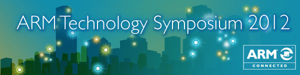 ARM Tech Symposium 2012