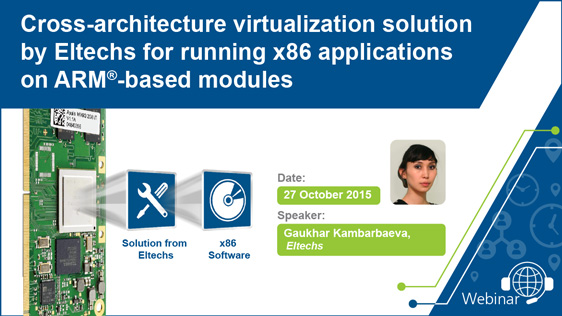 Arm X86 Architecture : Guest webinar eltechs applications on toradex modules