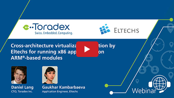 Cross-architecture virtualization solution by Eltechs for running Intel x86 applications on Toradex's ARM®-based modules